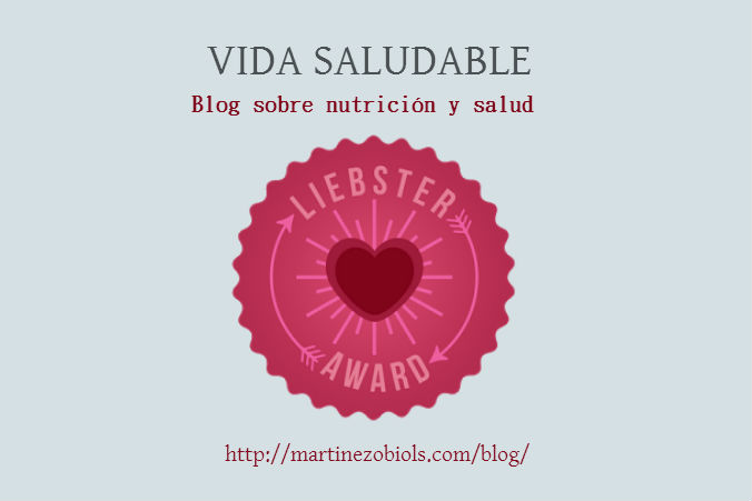 Mi blog Vida Saludable nominado a los Liebster Awards. ¡Gracias!